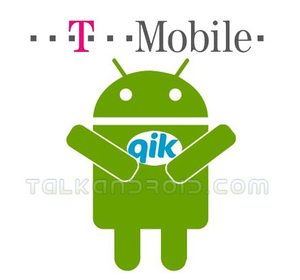 T-Mobile Qik Android