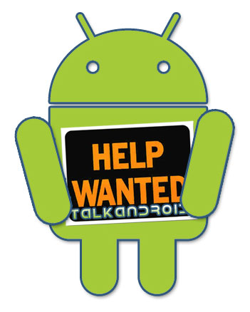 TalkAndroid-HelpWanted