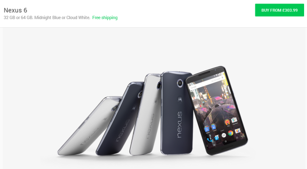 Nexus 6   32 GB or 64 GB. Midnight Blue or Cloud White.   Google Store