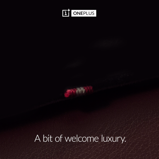 OnePlus_teaser_A bit of welcome luxery_091115