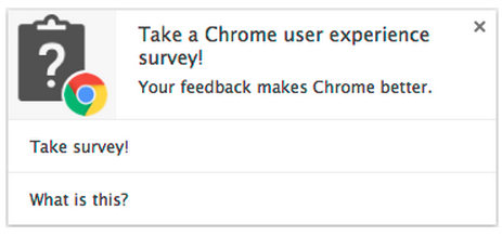 Chrome User Experience Surveys