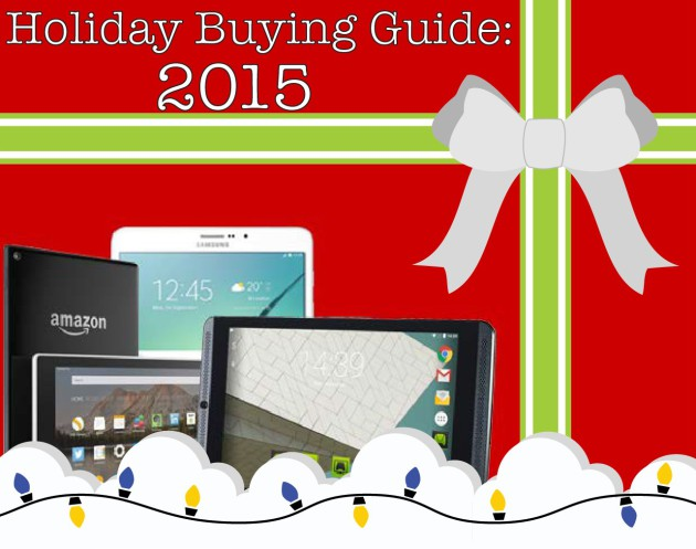 Holiday Buying Guide 2015: The best Android tablets